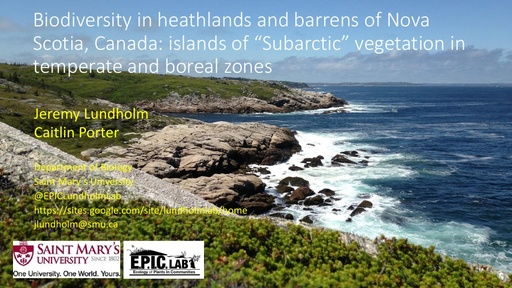 "Biodiversity in heathlands and barrens of Nova Scotia, Canada: islands of ""Subarctic"" vegetation in temperate and boreal zones: Jeremy Lundholm"